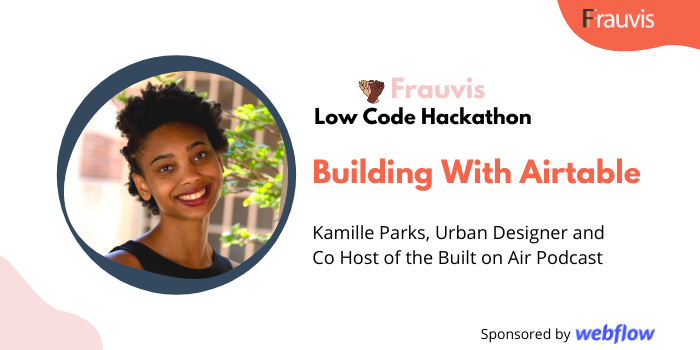 Building With Airtable With Kamille Parks