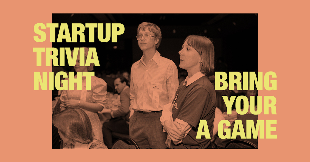 Startup Trivia Night 2 in Toronto. Bring your A game.