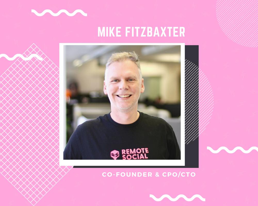 Meet the Team Series - Mike Fitzbaxter (MFB)