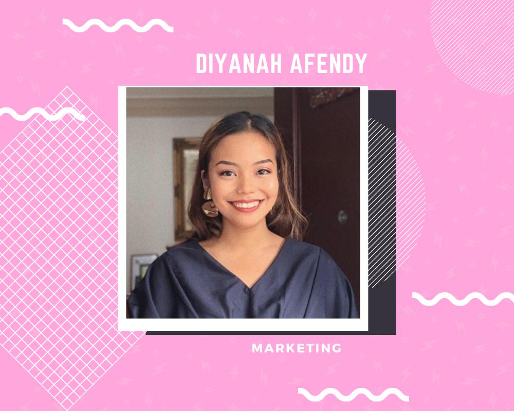 Meet the Team Series - Diyanah Afendy
