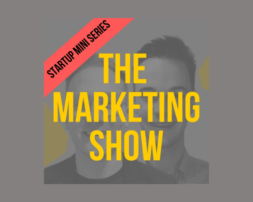 The Marketing Show Podcast.