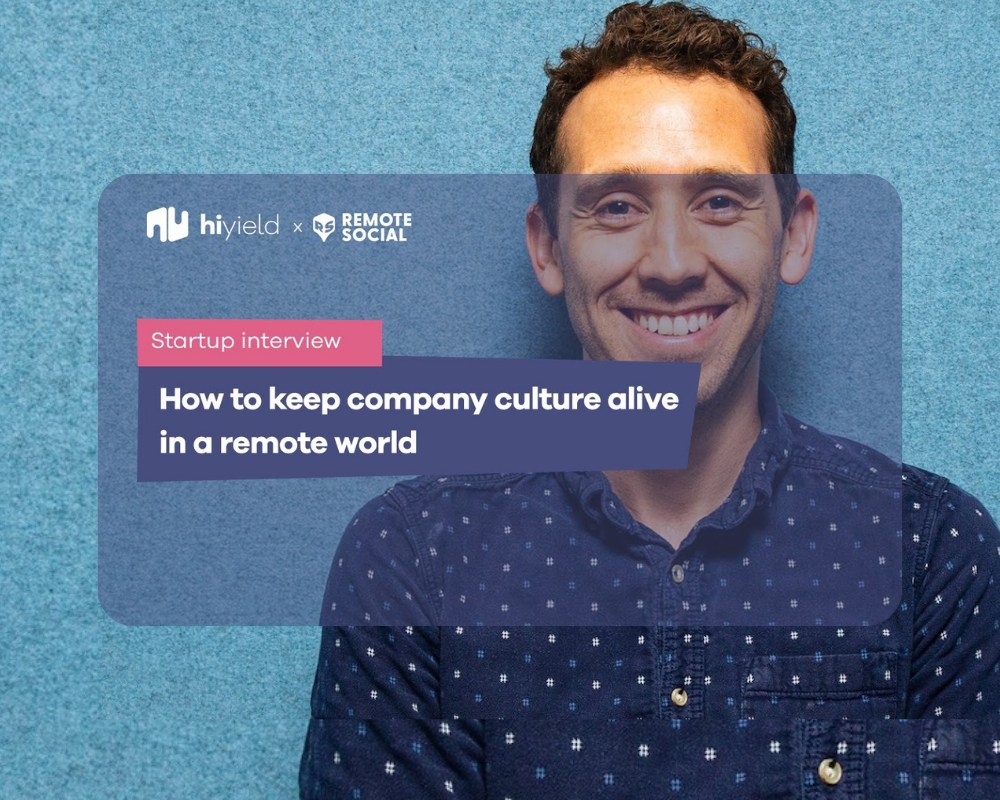 How to keep company culture alive in a remote world.