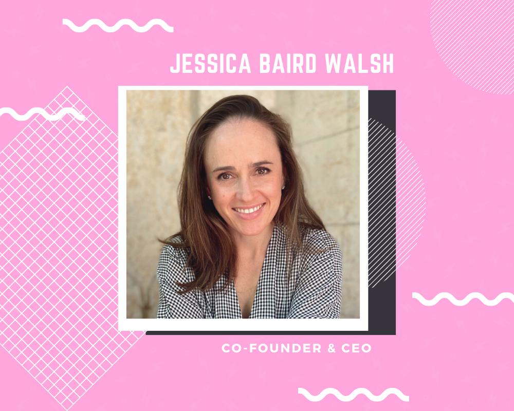 Meet the Team Series - Jessica Baird Walsh
