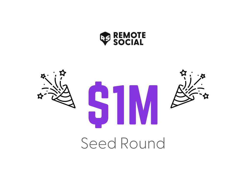 Remote Social raises $1m to help distributed teams build culture and stay connected.