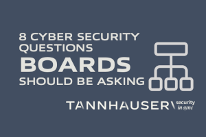 8 Cyber Security Questions Boards Should Be Asking