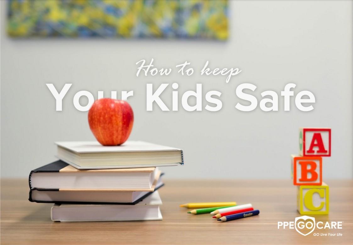 Keep Your Kids Safe