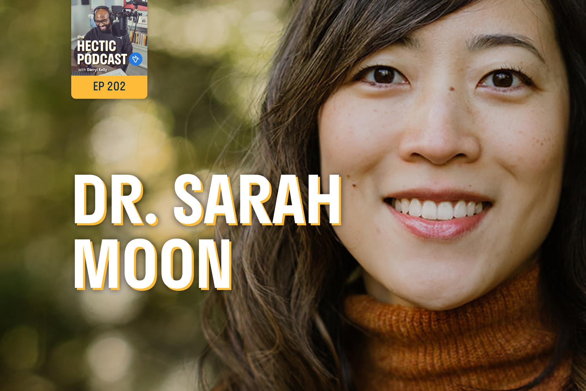 Dr. Sarah Moon