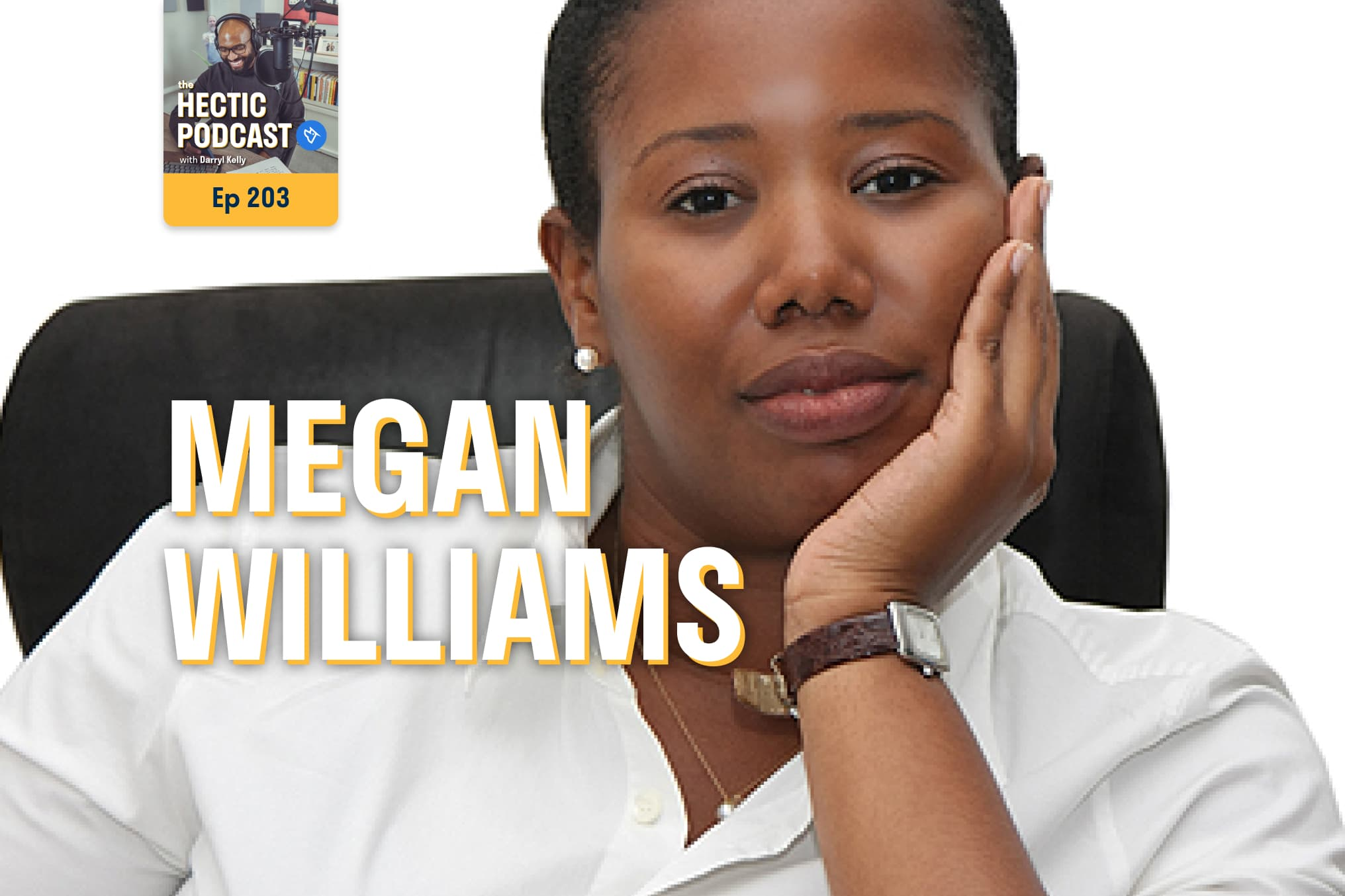 The Hectic Podcast with Megan Williams