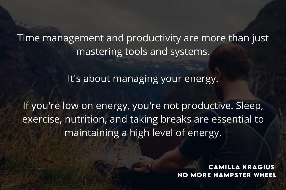 energy, nutrition and time management quote