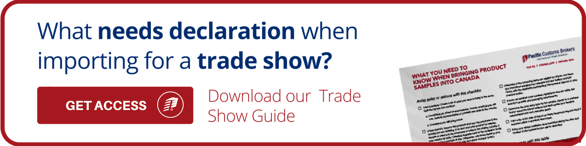 Importing for a Trade Show