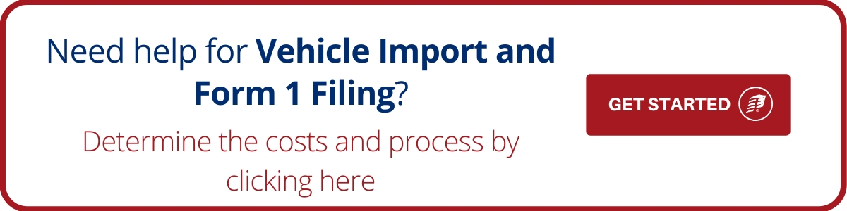 vehicle import and form 1 filing