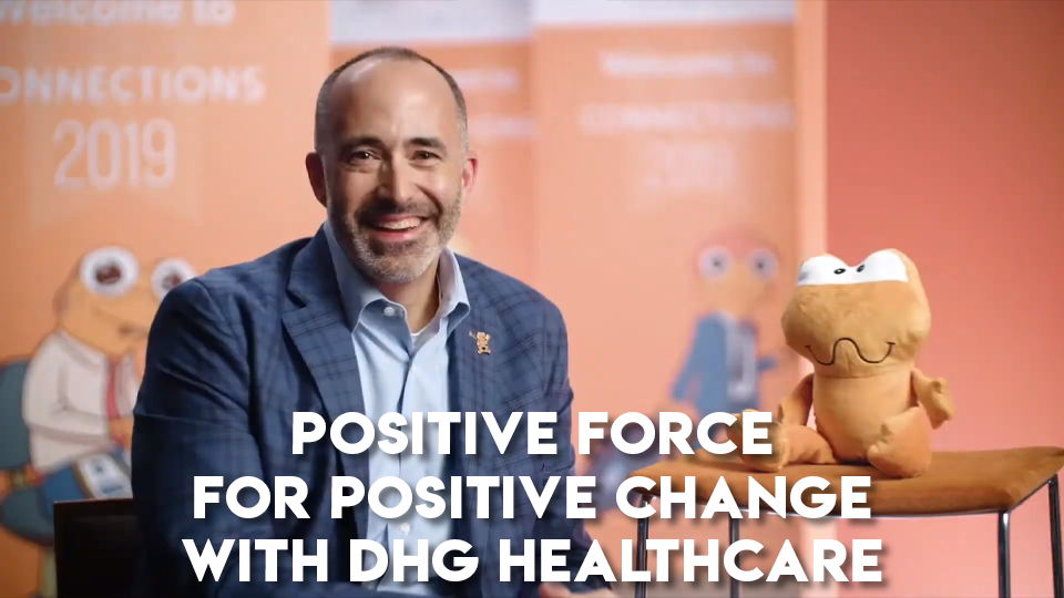 Positive Force for Positive Change with DHG Healthcase