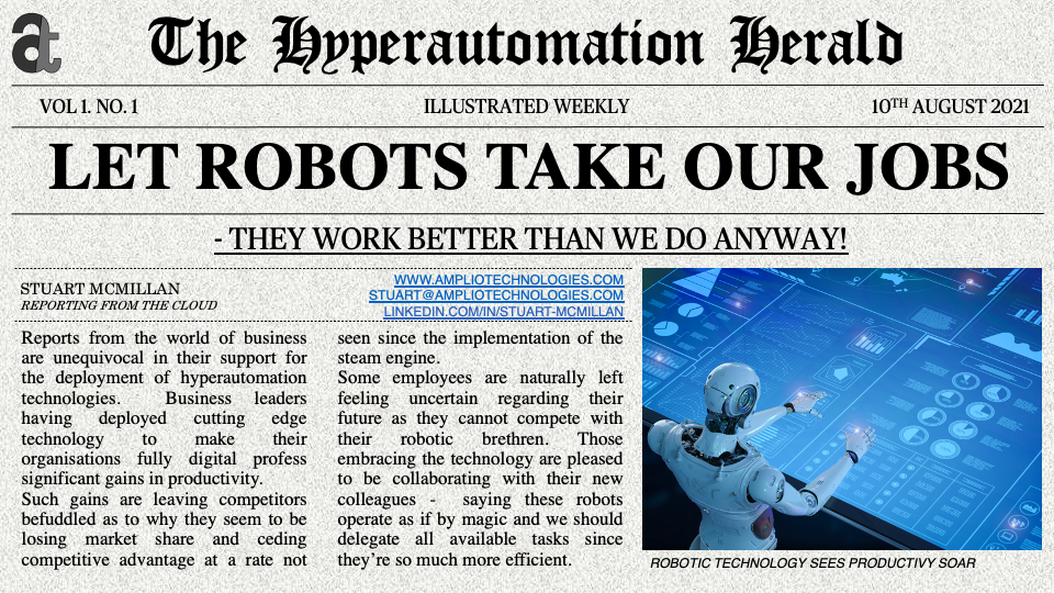 Newspaper headline: Let Robots Take Our Jobs - They work better than we do anyway