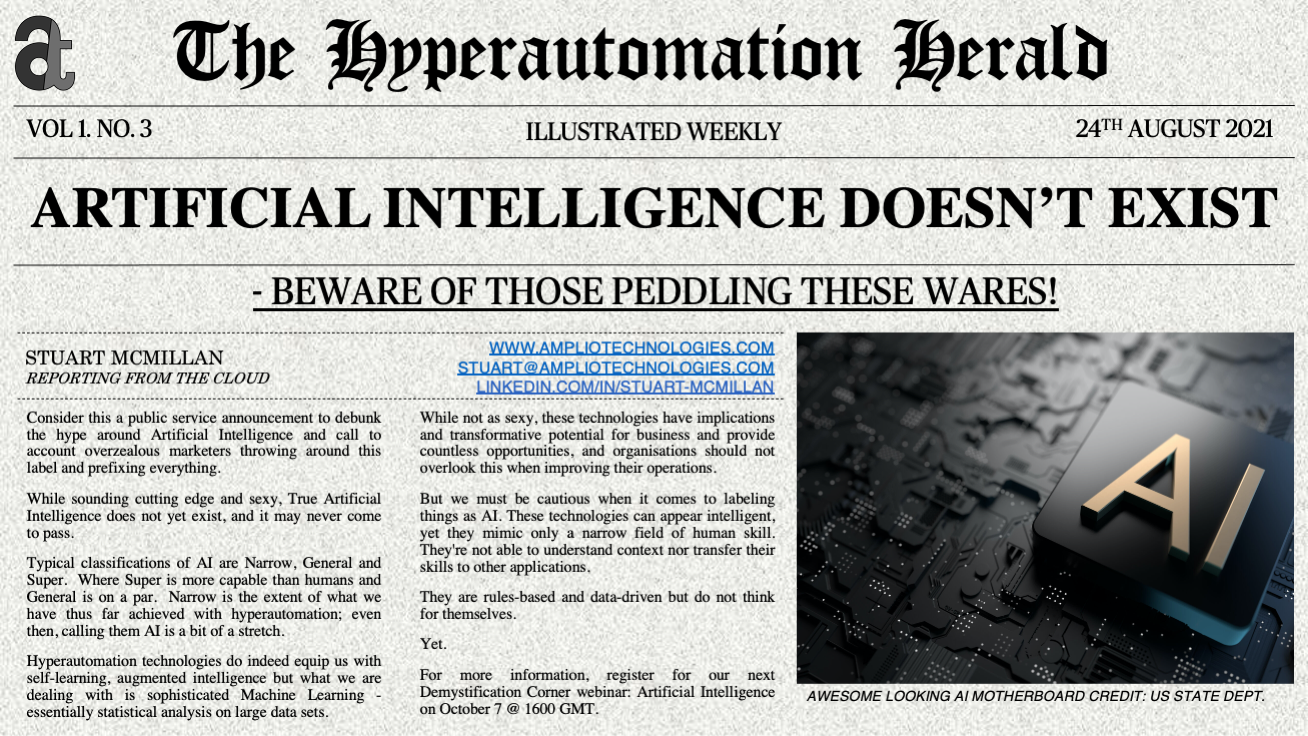 Newspaper Headline: ARTIFICIAL INTELLIGENCE DOESN'T EXIST - - BEWARE OF THOSE PEDDLING THESE WARES!