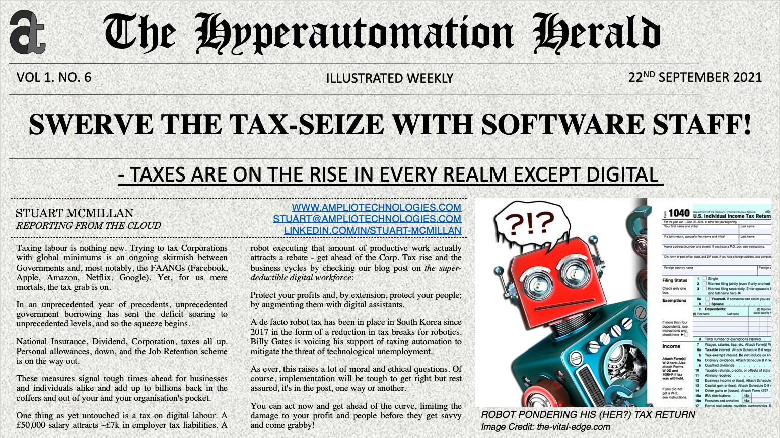 Hyperautomation Herald Newspaper Headlines: Swerve the tax-seize with software staff - taxes are on the rise in every realm except digital