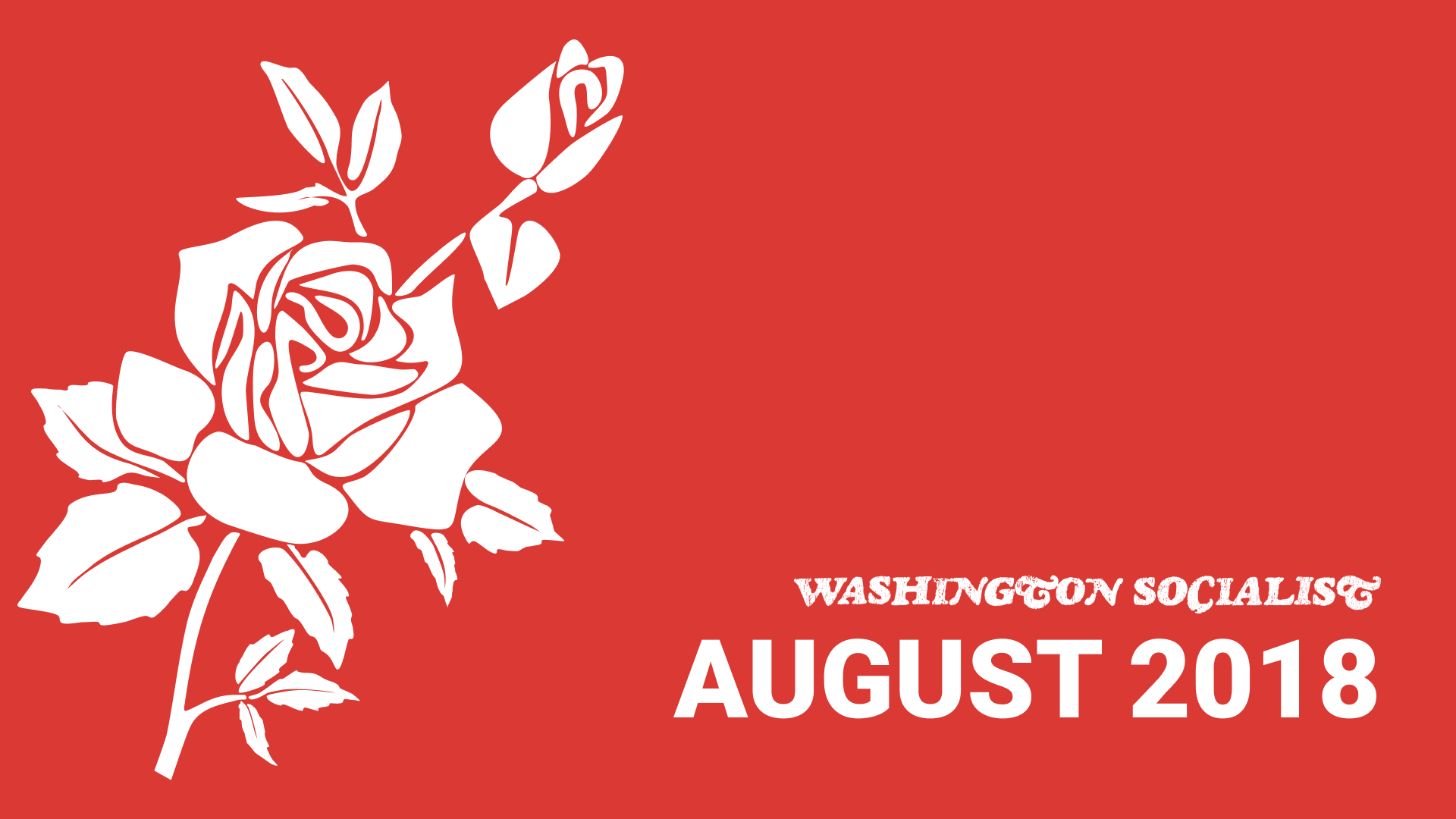 Washington Socialist Cover, August 2018