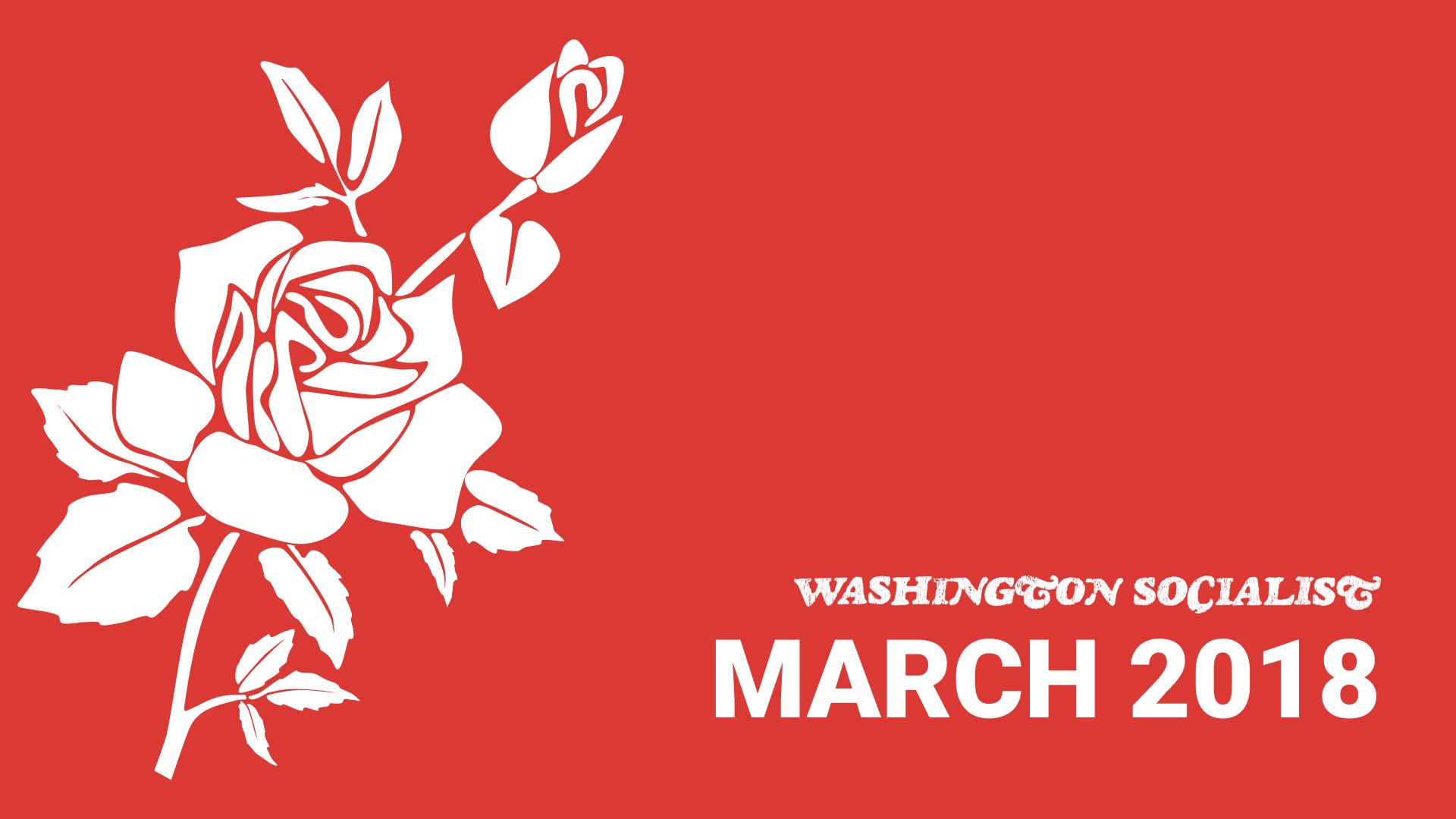 Washington Socialist Cover, March 2018