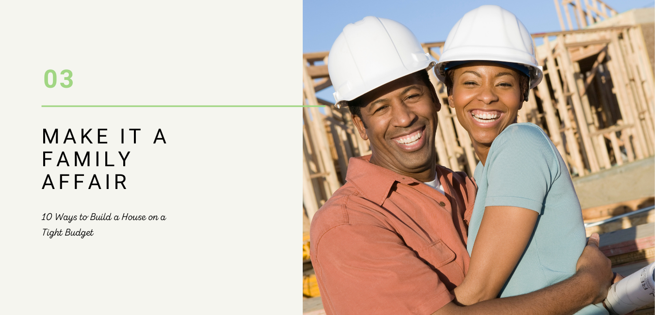 save money by working together on your house