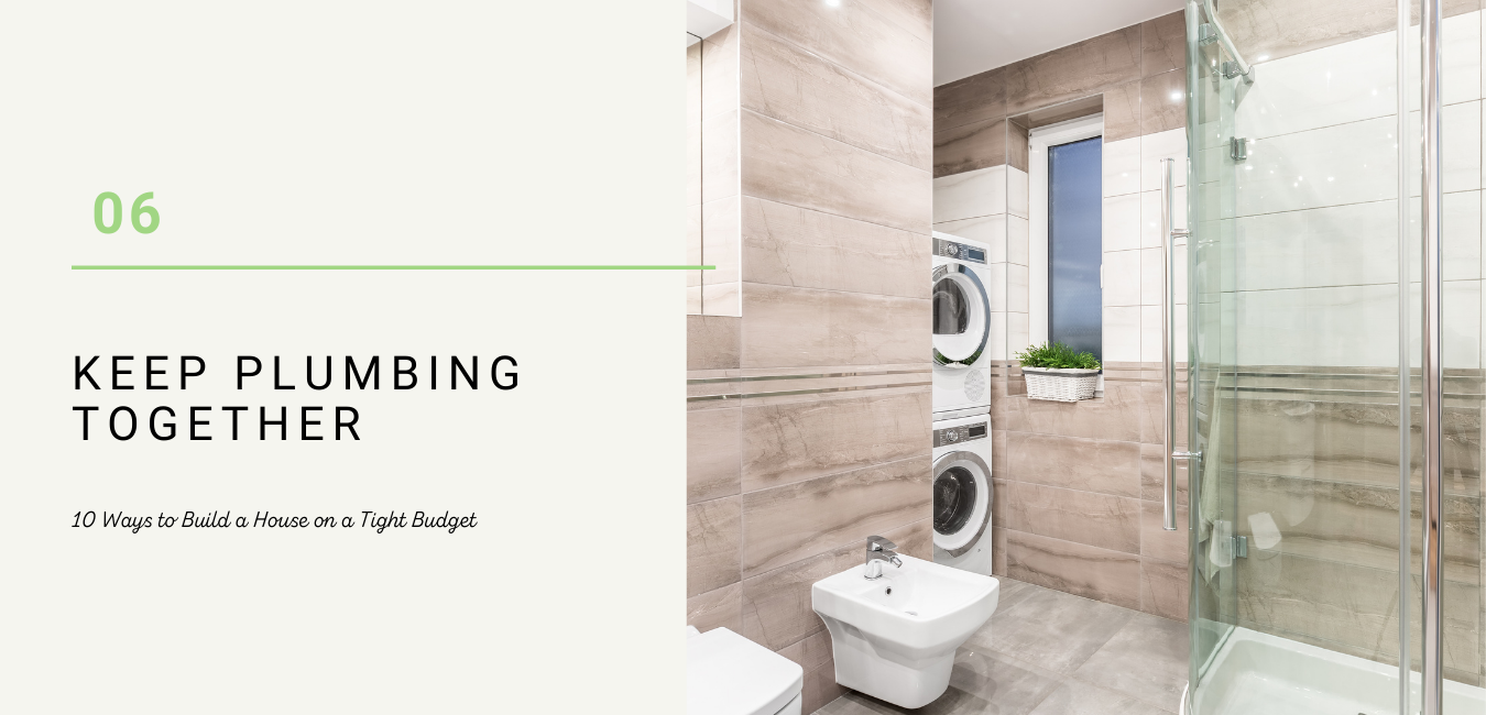 keep kitchen bathroom and laundry plumbing natural and together