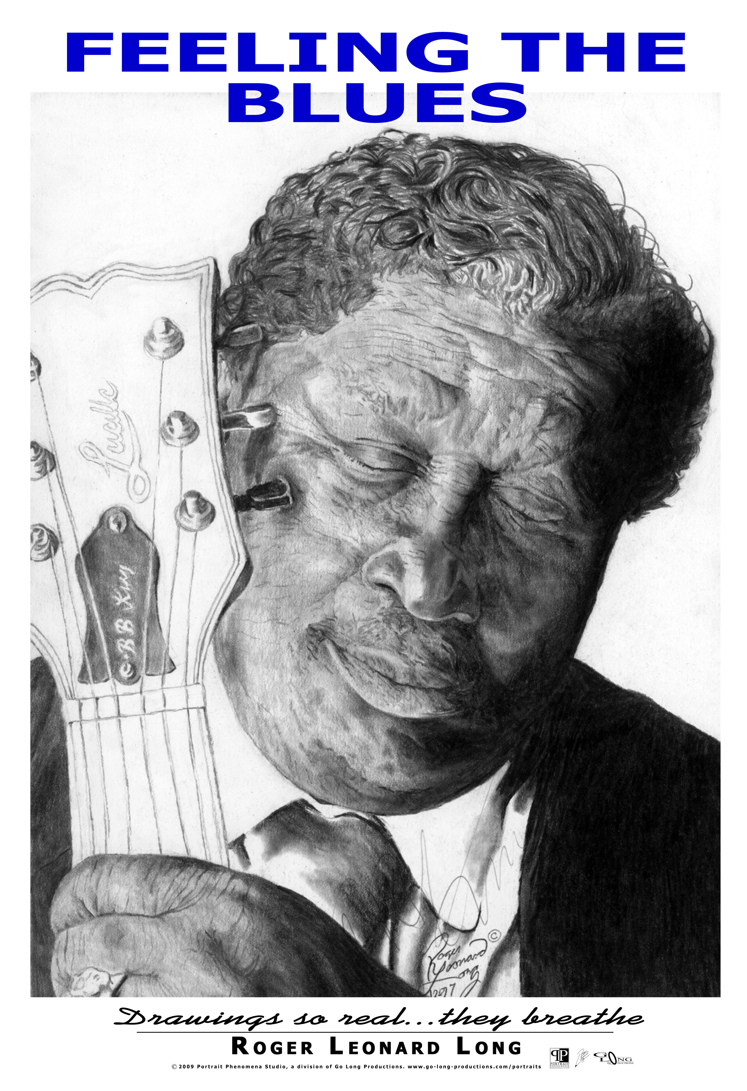 """This is an exclusive original poster from Roger Leonard Long. It features his photo realistic portrait drawing of B. B. (""""Blues Boy"""") King. The original drawing was signed by B. B. King and his reprinted signature is included in this """"11 X 17"""" poster making it a truly eclectic piece. This high-quality poster reprint captures the realism of that original portrait work and the artist hopes you can really get the sense of """"Feeling the Blues."""" Your poster is delivered securely and ready for easy mounting."""