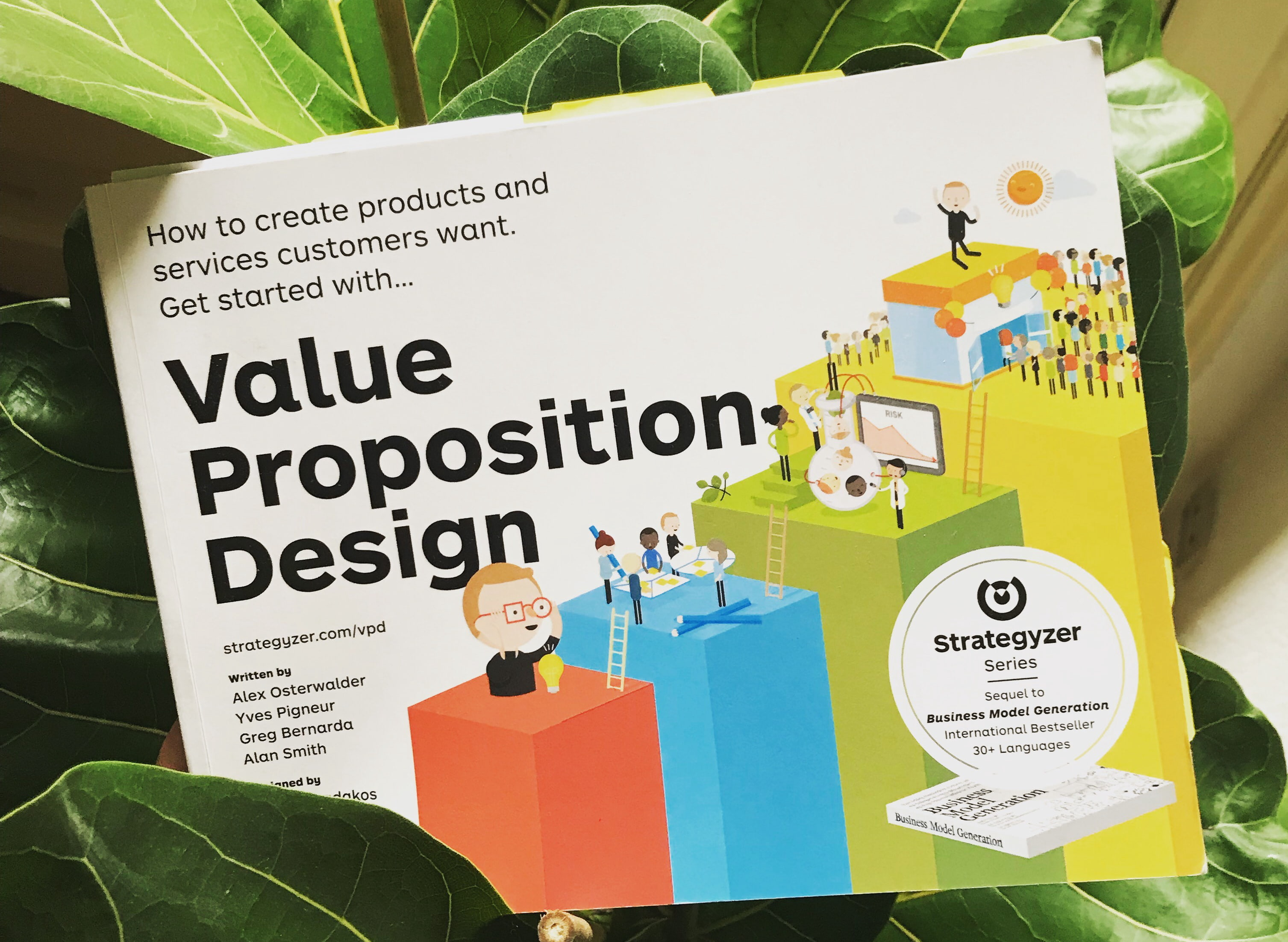 A picture of the Value Proposition Design book by Alexander Osterwalder for Strategizer