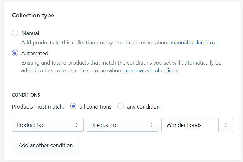 Collection type. Automated selected. Product tag is equal to Wonder Foods condition.
