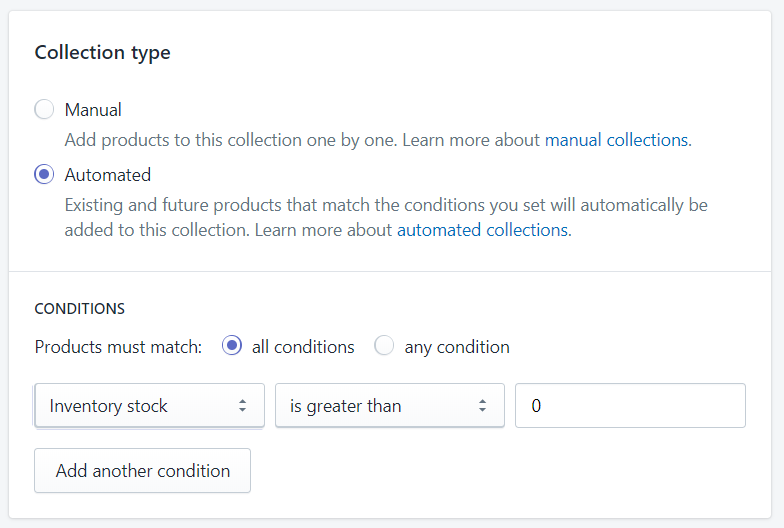 Collection type. Automated. Condition: Inventory stock is greater than 0