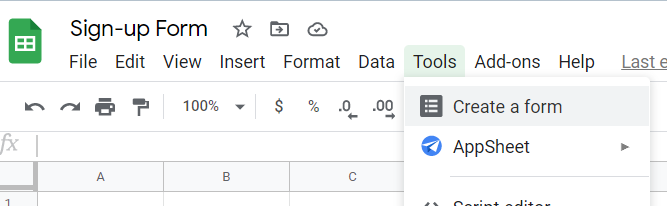 Tools option in the main menu, Create form highlighted in the drop-down box.