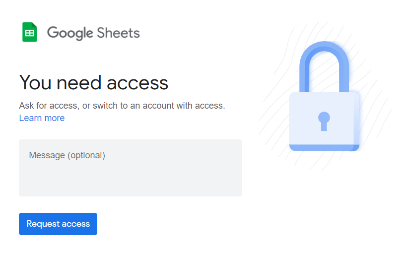 You need access. Request access from the owner by sending an email.