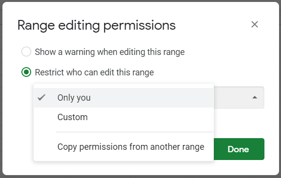 Restrict who can edit this range: only you, custom list of users, or copy permissions from another range.