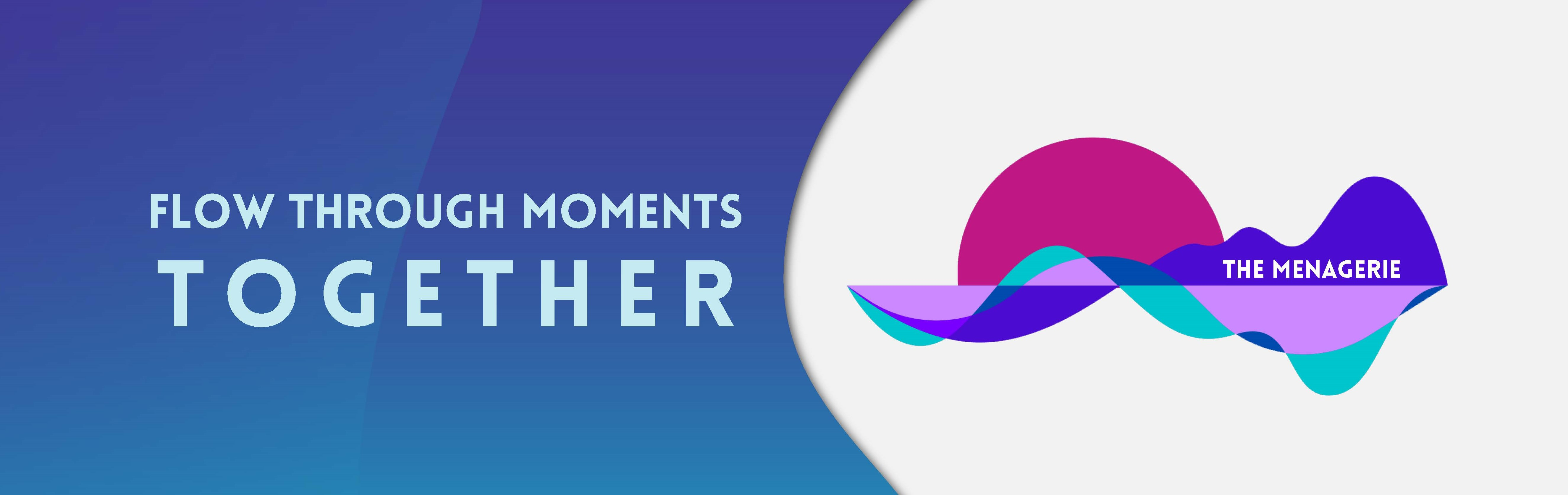 Flow through moments together - The Menagerie logo