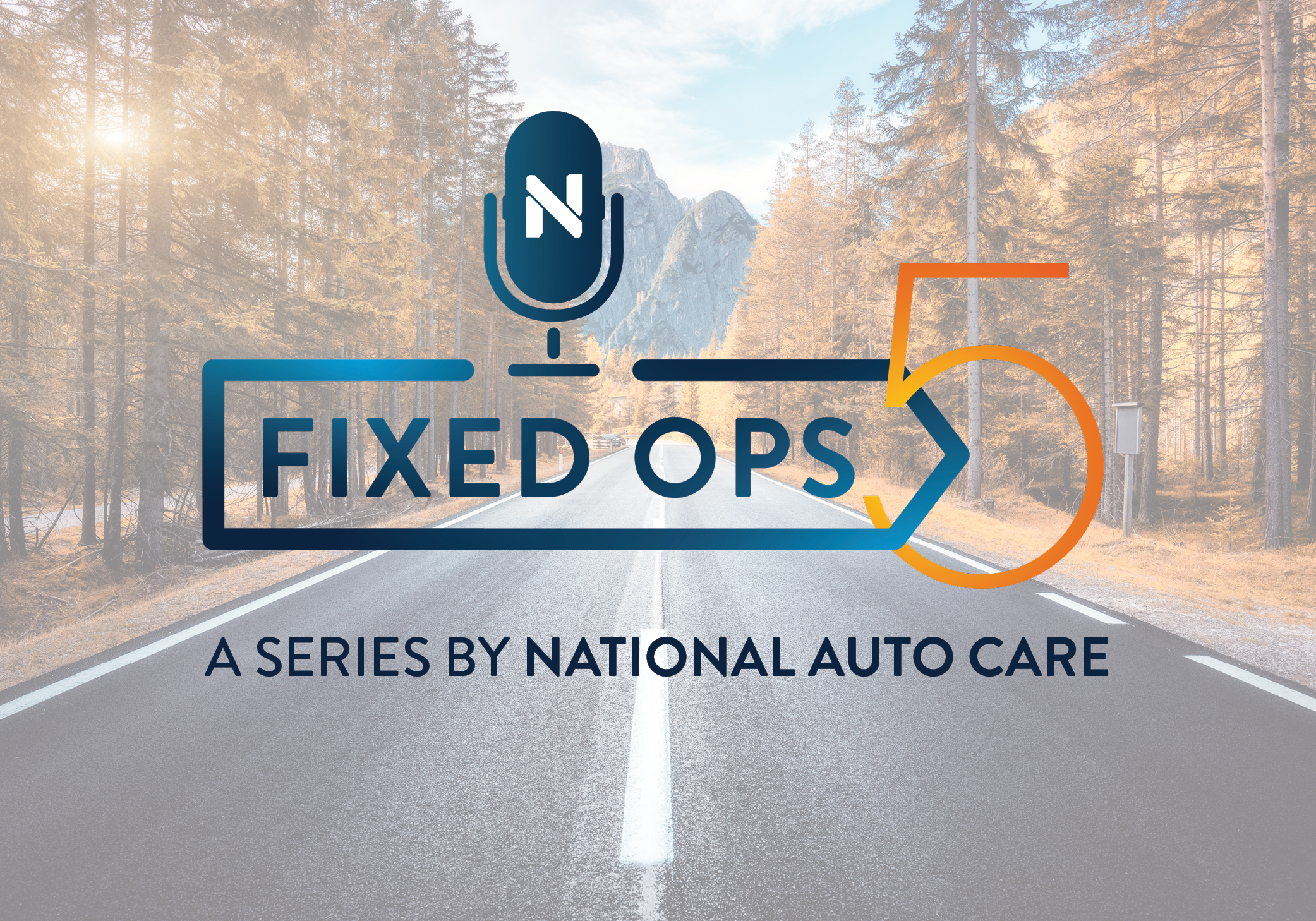 NAC to Launch Fixed Ops 5 Podcast Series