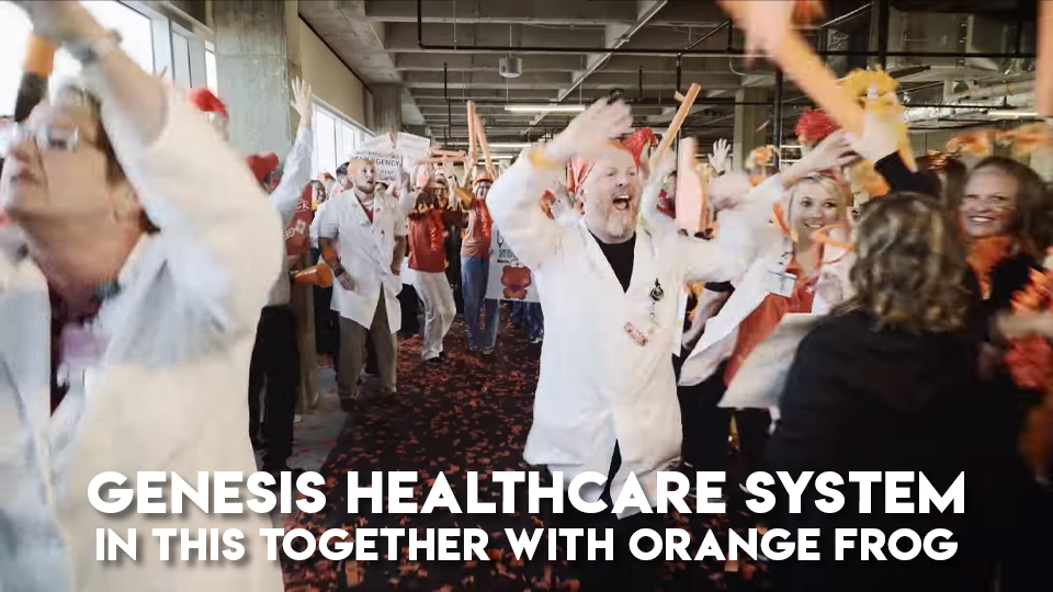 Genesis Healthcare System - In This Together with Orange Frog
