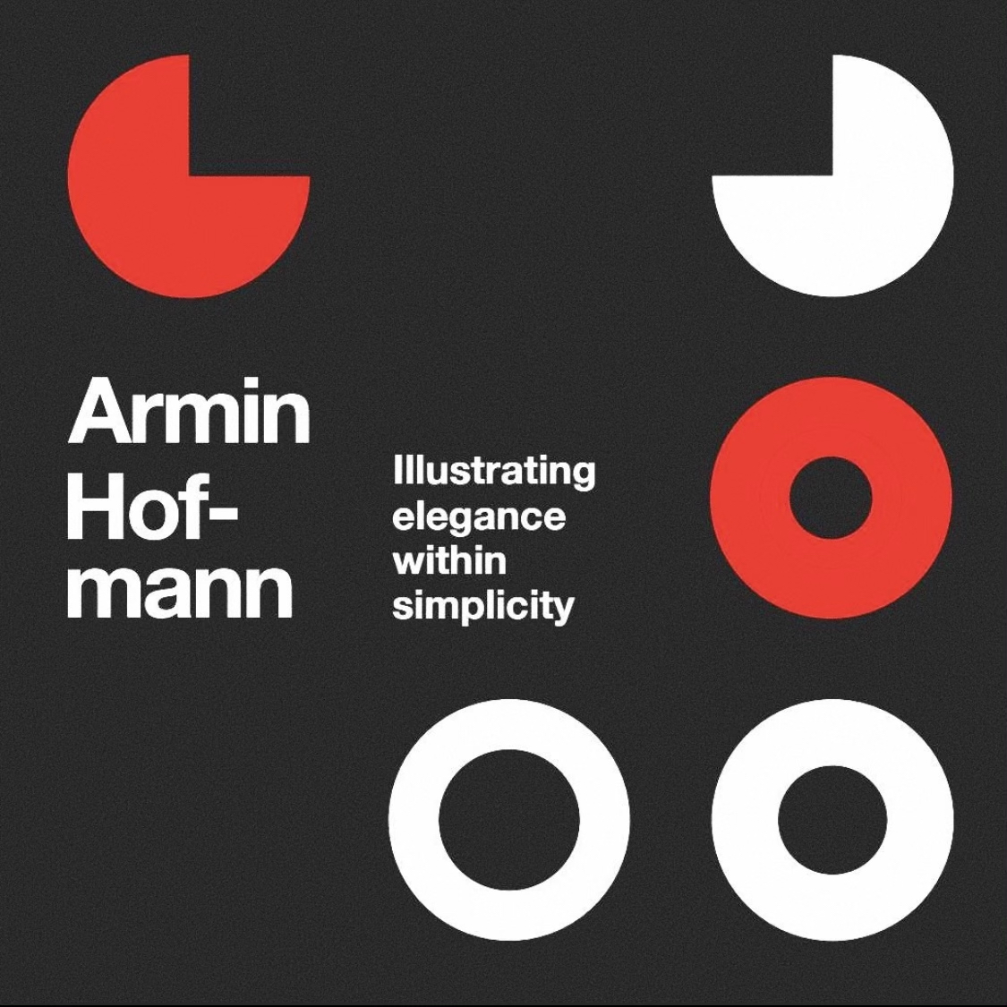 An Editorial On Armin Hofmann