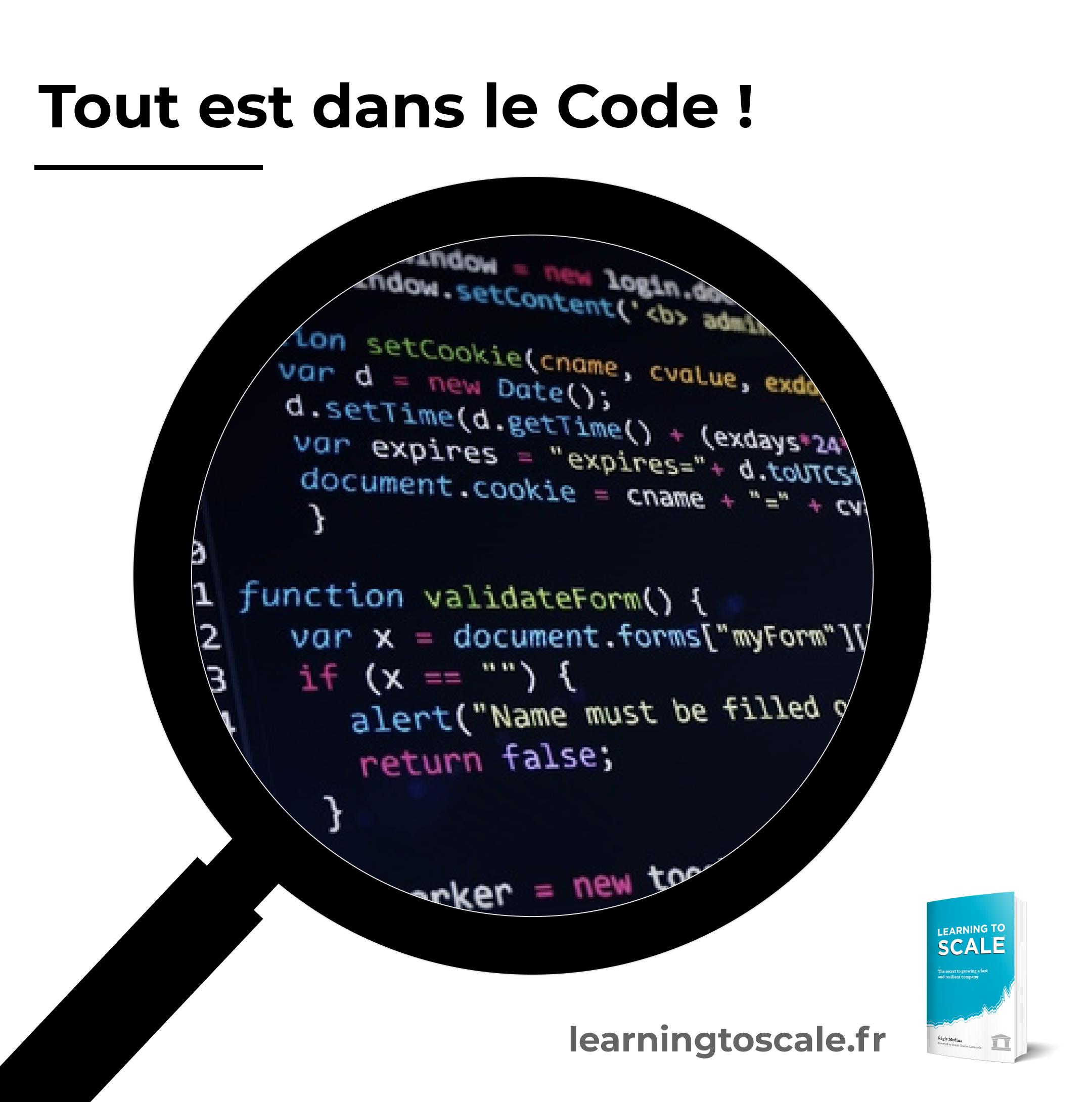 Tout est dans le Code !
