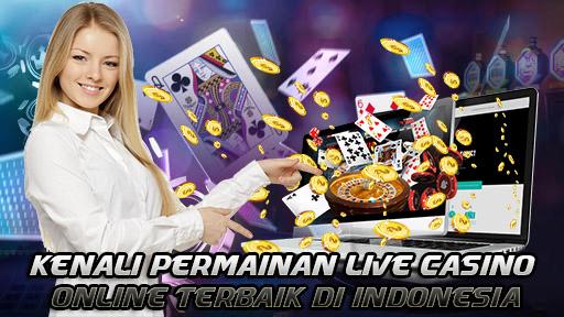 Kenali Permainan Live Casino Online Terbaik di Indonesia