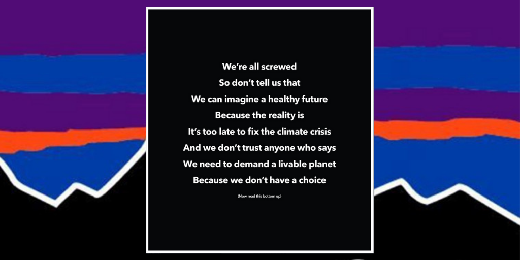 Patagonia pens reversible poem to raise awareness of climate crisis | The  Drum
