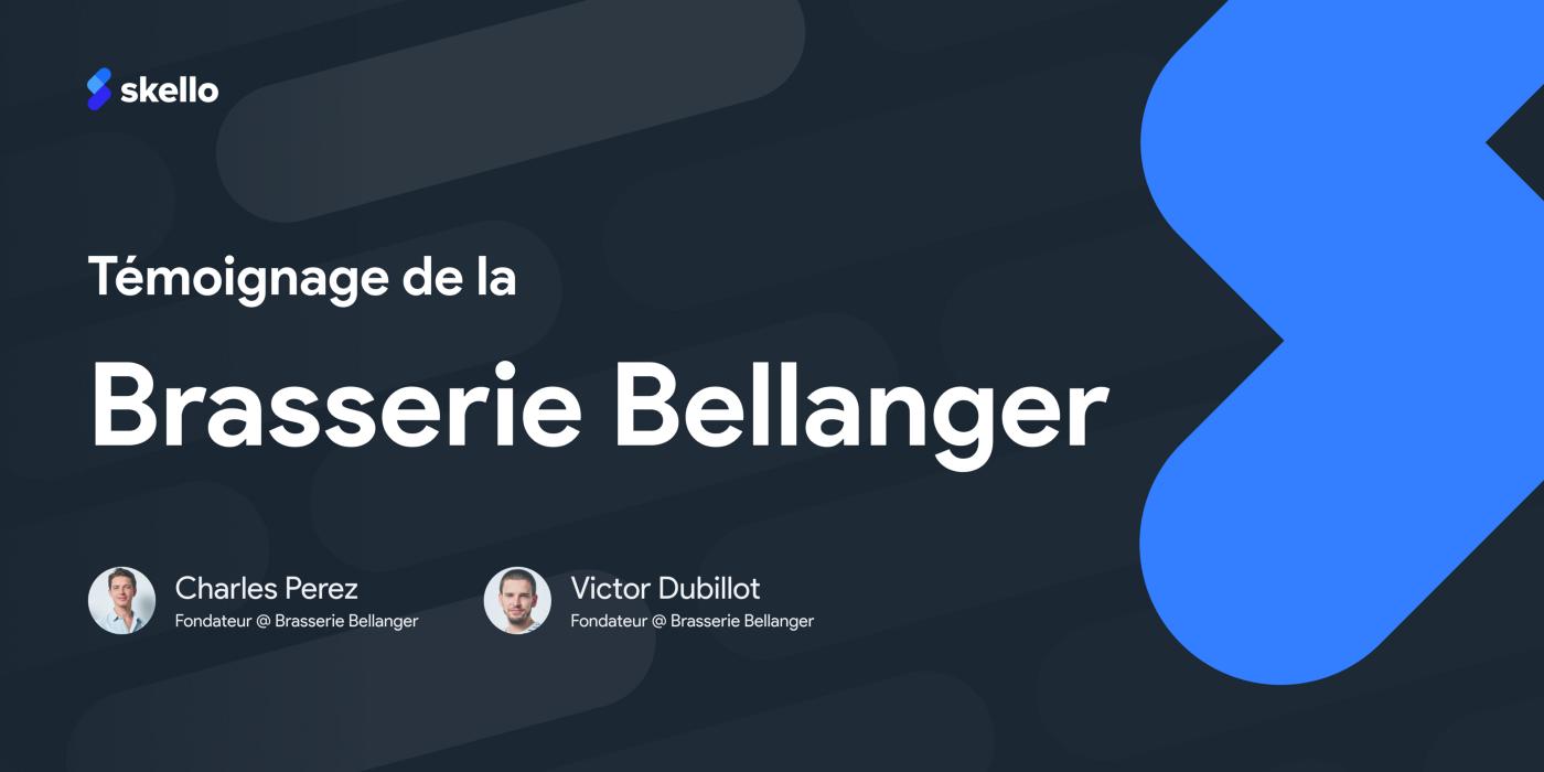 Skello x Brasserie Bellanger: ce qu'il faut retenir.