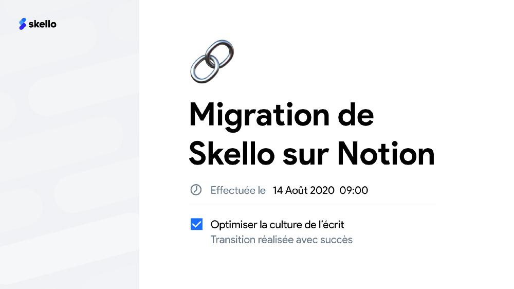 Migration sur Notion : socle de notre nouvelle culture de l'écrit.