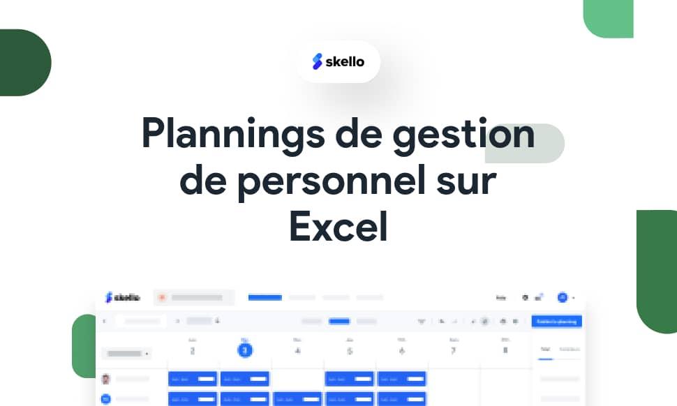 Plannings de gestion de personnel sur Excel