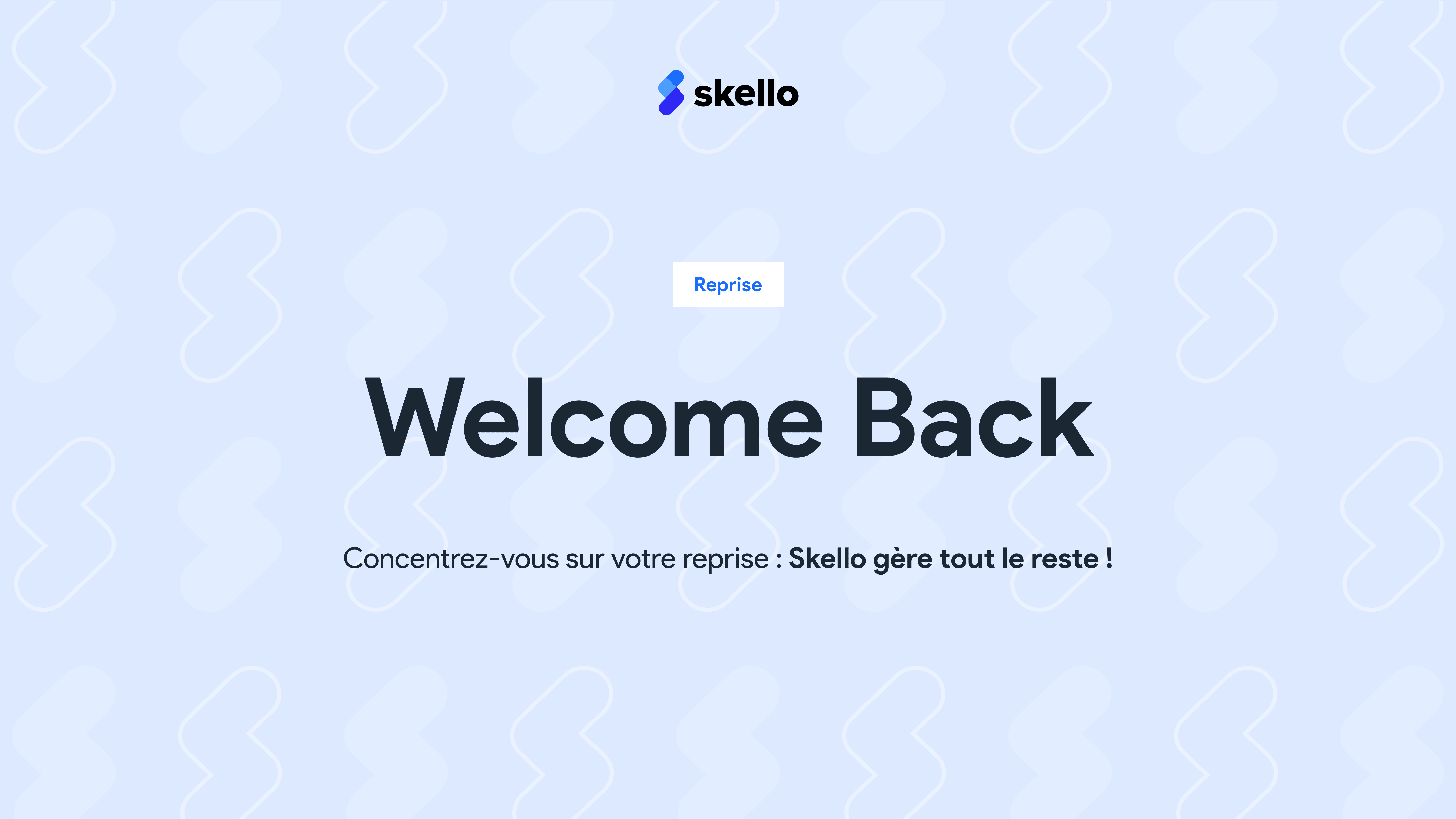 Welcome Back : Skello Welcome Pack !