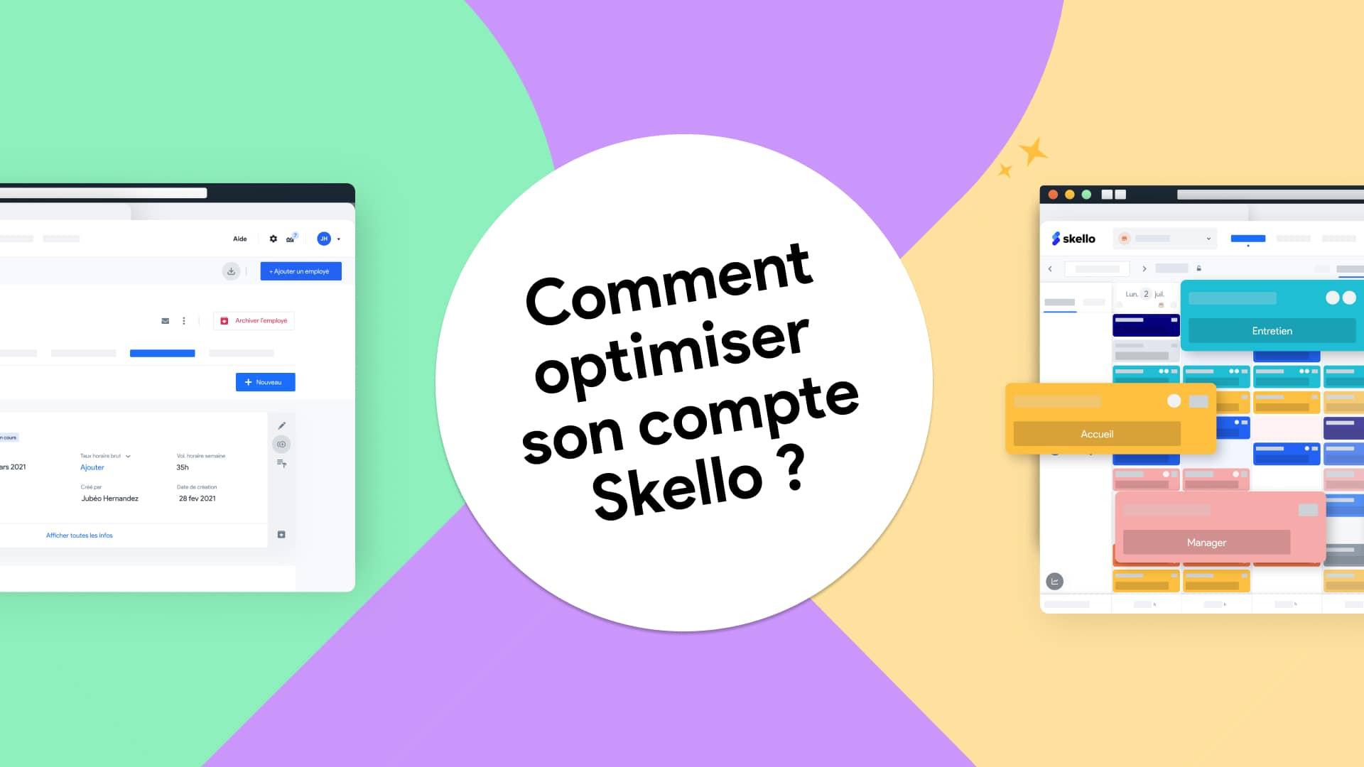 Comment utiliser Skello à 100% ?