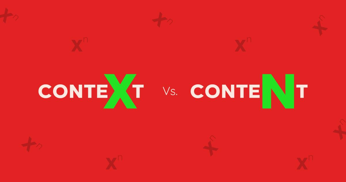 Content vs Context