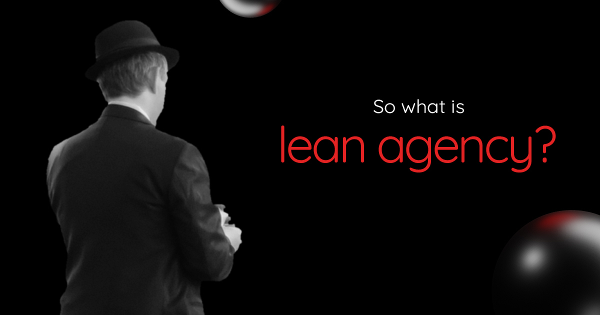 What is a lean agency?
