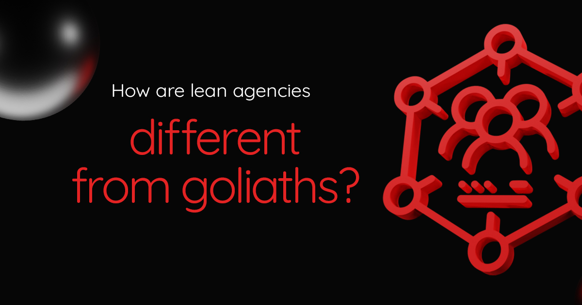 How are lean agencies different from Goliaths?