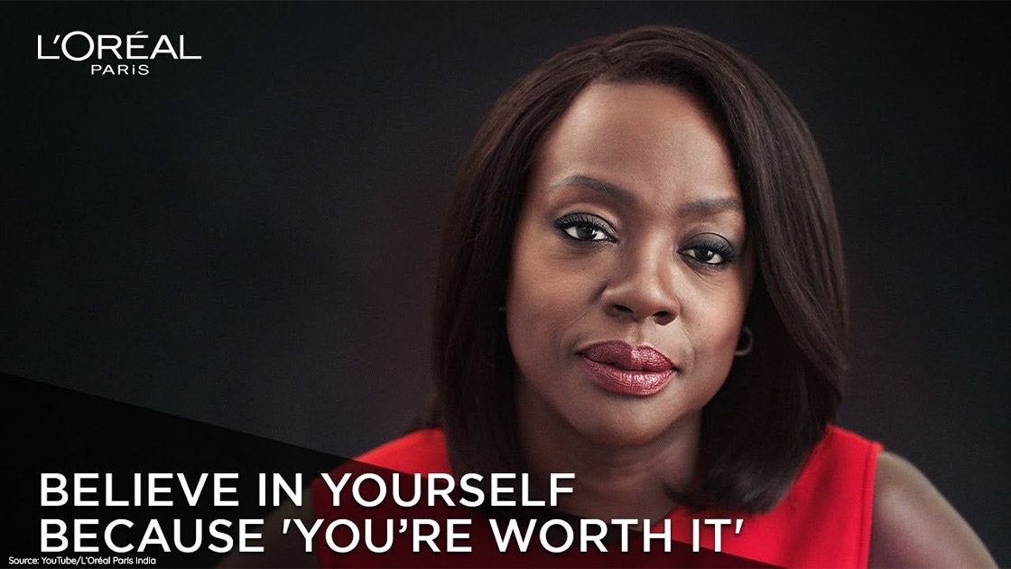 L'Oreal is targeting the feeling of self-worth in women