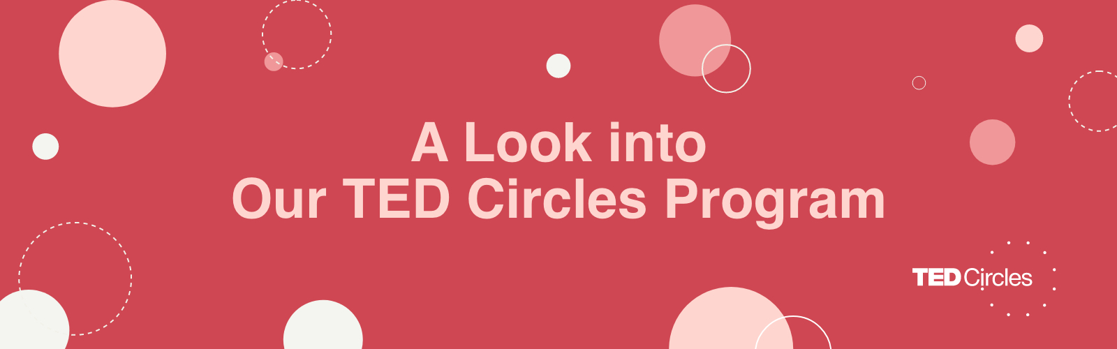 A Look into Our TED Circles Program