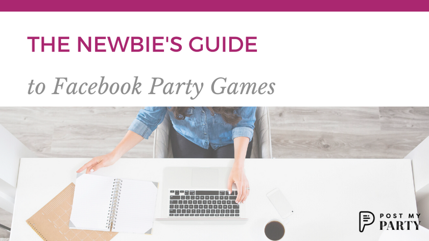 The Newbie's Guide to Facebook Party Games