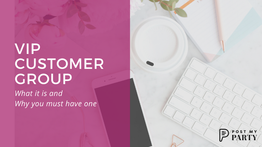What is a VIP Customer Group and Why You Must Have One