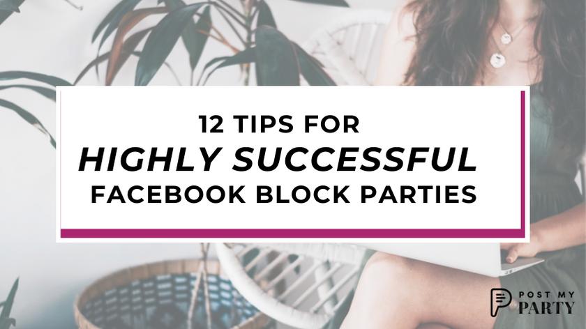 12 Tips for Highly Successful Facebook Block Parties